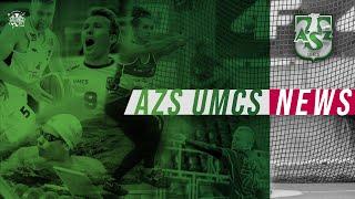 AZS UMCS News #28 (02.06.2021)