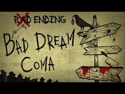BAD DREAM : COMA [BAD-ENDING!] {COMPLETE WALKTHROUGH} {ALL CHAPTERS!} [MacOSX]