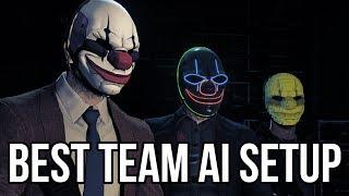 [Payday 2] Best Team AI Setup