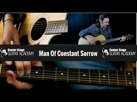 How To Play Man Of Constant Sorrow - guitar lesson