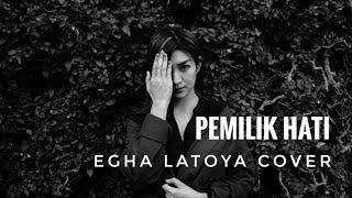 EGHA DE LATOYA - PEMILIK HATI (ARMADA) - LIVE ACOUSTIC