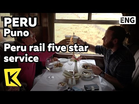 【K】Peru Travel-Puno[페루 여행-푸노]페루 레일의 5성급 서비스/Rail/Five star/Service/Lunch/Quinoa
