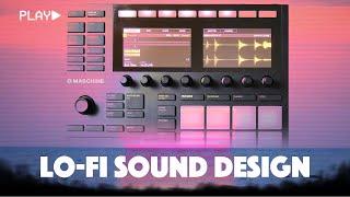 Maschine MK3 Lo-Fi Sound Design (Tutorial + Beat Making)