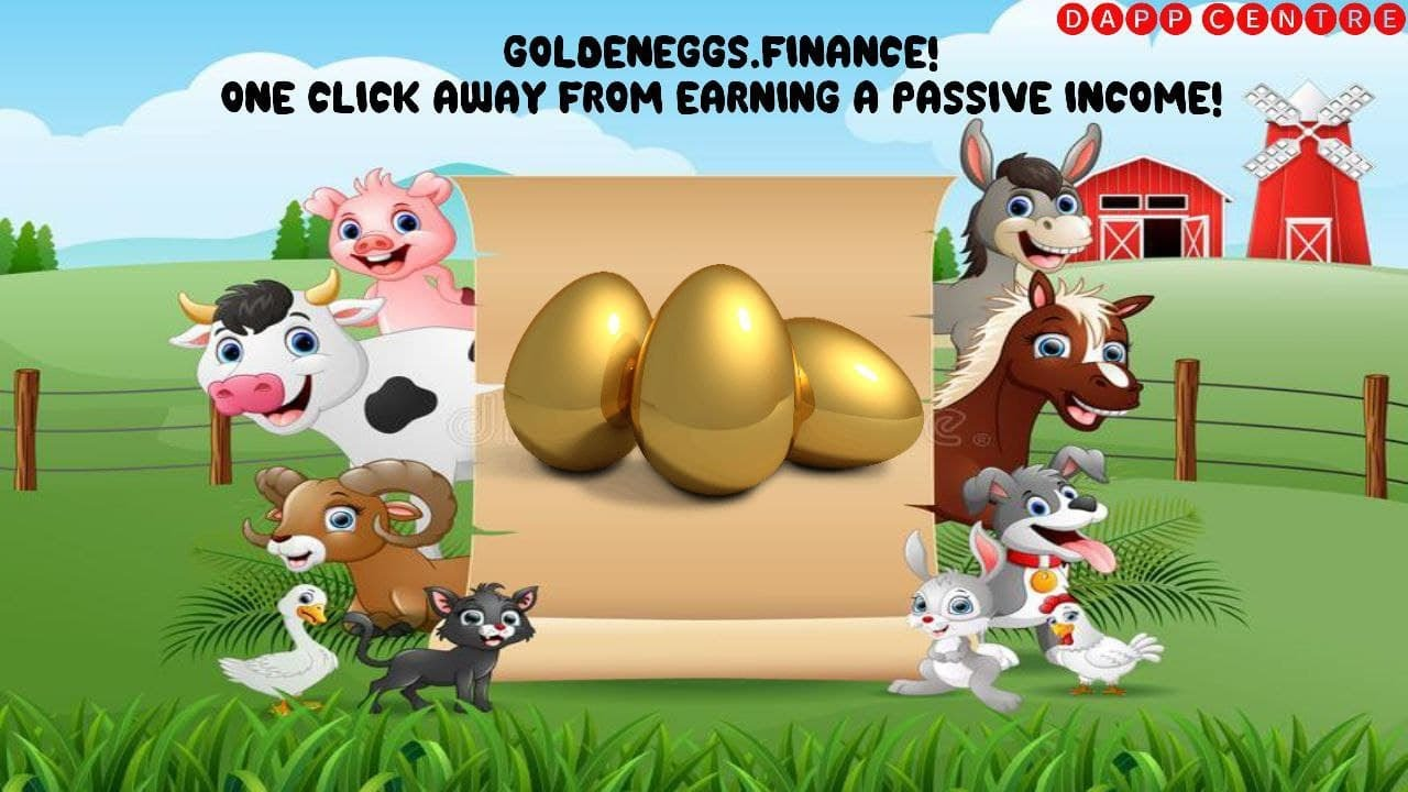 GOLDENEGGS.FINANCE! ONE CLICK AWAY FROM EARNING A PASSIVE INCOME!