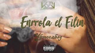 Enrrola el filin 💨| Ybmoozbsg (Official Audio)