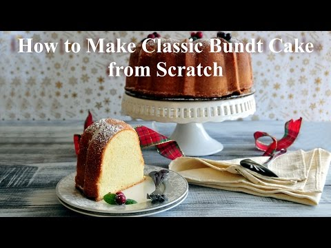 How To Make Classic Bundt Cake / Pound Cake From Scratch