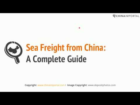 Sea Freight & Shipping from China: Video Tutorial