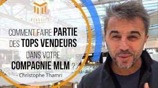 Comment faire partie des tops vendeurs dans votre compagnie MLM ❓