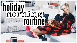 Holiday Morning Routine | Kalyn Nicholson