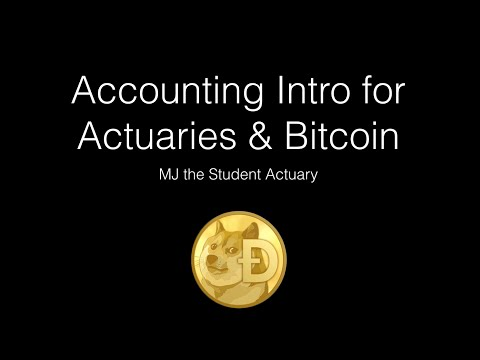 Intro to Accounting for Actuaries and Bitcoin Users