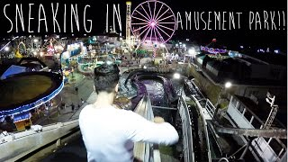 SNEAKING IN AMUSEMENT PARK!!!