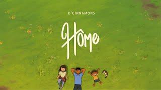 Download lagu D Cinnamons Home