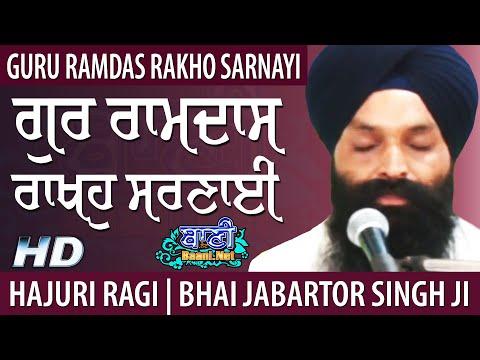 Gur-Ramdas-Rakho-Sarnayi-Bhai-Jabartor-Singh-Ji-Sri-Harmandir-Sahib-Jamnapar