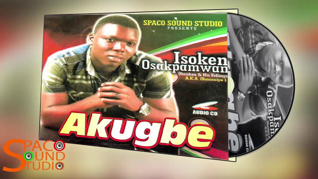 Download ISOKEN OHENHEN - AKUGBE [ALBUM] LATEST BENIN MUSIC