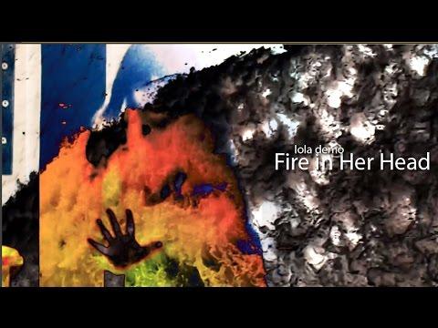 Fire In Her Head