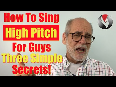 How To Sing High Pitch For Guys - Three Secrets!