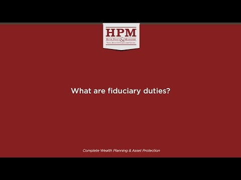 What are fiduciary duties?