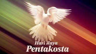Ibadah HARI RAYA PENTAKOSTA - Pnt. Lokky S. Tjahja