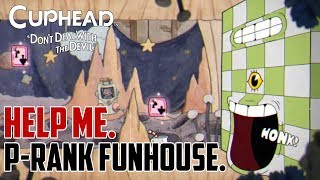 Cuphead : How to Get P Rank Funhouse Frazzle Run and Gun Level
