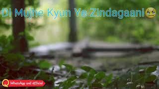 Rab Ne likhi Ye Kaisi Kahani De Mujhe Kyun Yeh Zindagani. Romantic status by WhatsApp video official