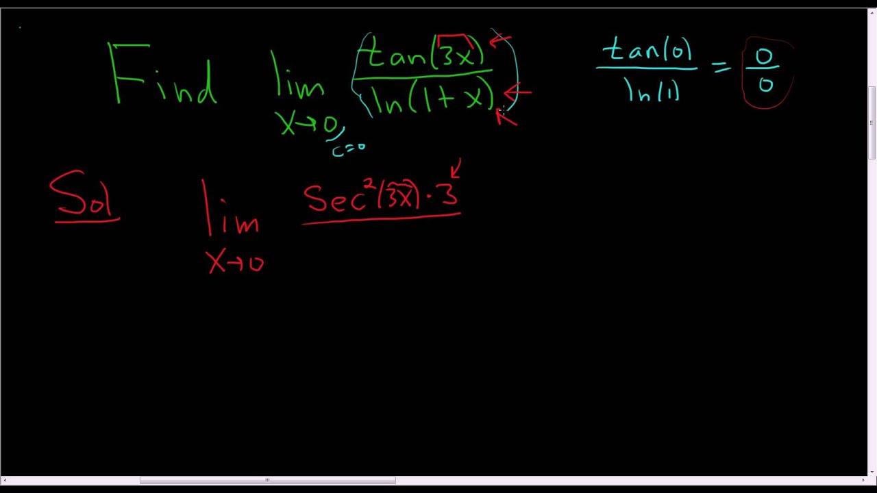 Finding A Limit Using L Hopital S Rule Tan 3x Ln 1 X