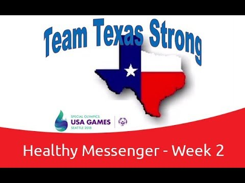 Team Texas Strong - Healthy Messenger - Week 2