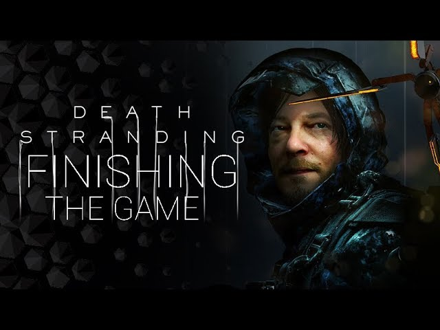 Finishing The Game - Death Stranding Live