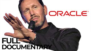 How Oracle's Larry Ellison Changed The World | Game Changers | ENDVR Documentary