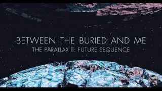 Between the Buried and Me - Lay Your Ghosts to Rest