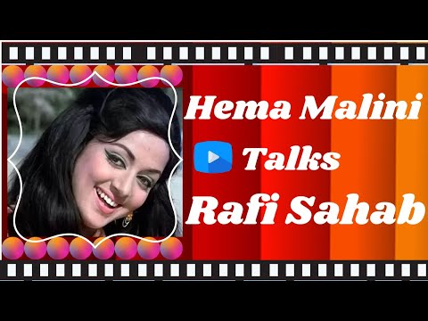 Dream Girl Hema Malini Talks Rafi Sahab