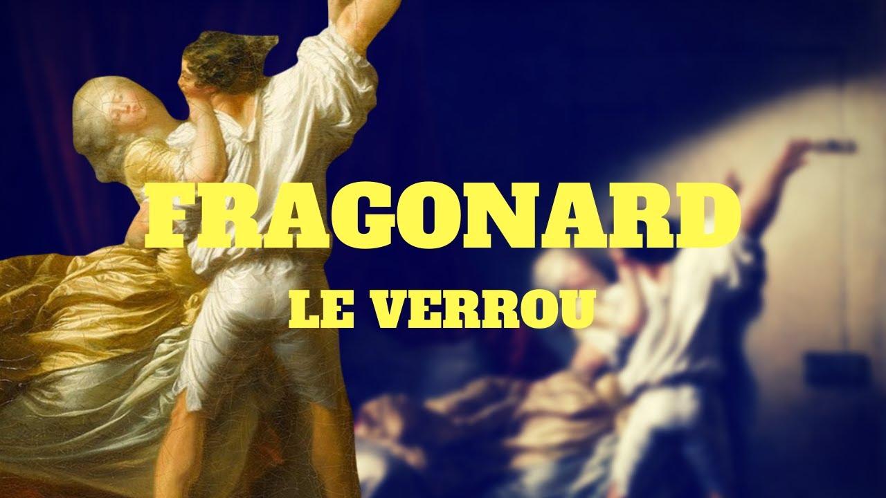 QUE CACHE CETTE PEINTURE ?   Fragonard - Le verrou ! 🗝️ - YouTube