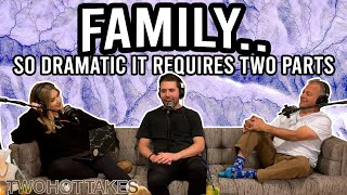 Family.. So Dramatic It Requires Two Parts -- FULL LENGTH EPISODE