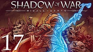Middle Earth Shadow of War Gameplay Walkthrough Part 17: What Happened!?