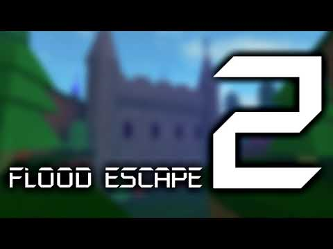 Flood Escape 2 OST - Castle Tides