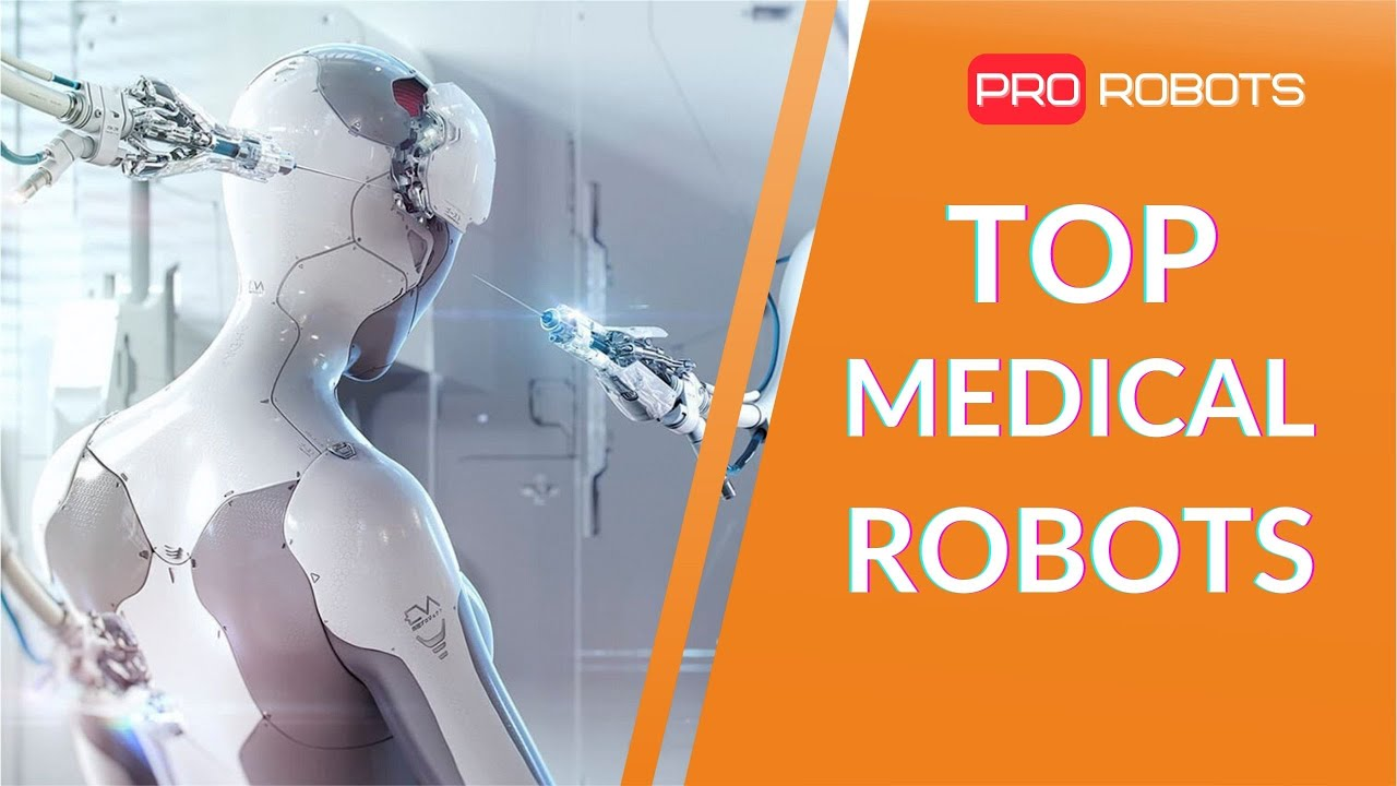 Top Medical Robots of the Future