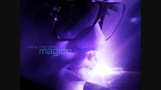 Mika Mendes MGICO 2011.mp3