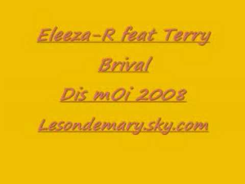 Eleeza-R feat Terry Brival 2008