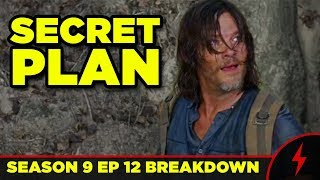 WALKING DEAD 9x12 Breakdown! Daryl's Secret Plan Explained!