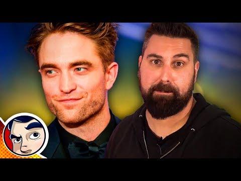 New Batman Is Robert Pattinson?! RANT | Comicstorian