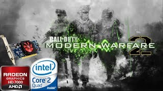 Call of Duty: Modern Warfare 2 Game TEST | HD 7000 with Core 2 Quad Q9400 & 4GB Ram