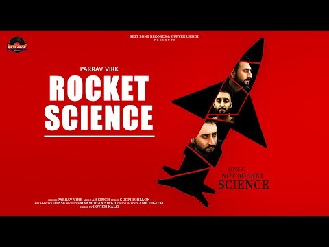 Rocket Science - Parrav Virk(Official Song) | AB Singh | Latest Punjabi song 2018 |Best zone Records