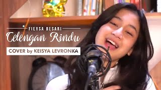 Gambar cover Fiersa Besari - Celengan Rindu (Cover by Keisya Levronka) | Keisya Menangis