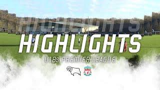 HIGHLIGHTS | Derby County U18s v Liverpool U18s