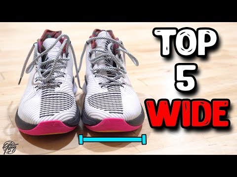 Top 5 Basketball Shoes For WIDE Feet!