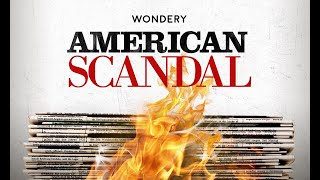 American Scandal | Official Trailer