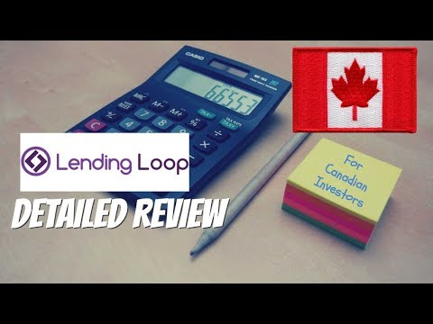 Lending Loop Review: My 2018 Overview As A Canadian Investor