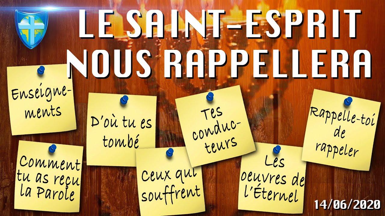 LE SAINT-ESPRIT NOUS RAPPELLERA - CULTE DU 14/06/20 - CHARISMA TV