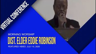 2020 JULY 10 :  DIST. ELDER EDDIE ROBINSON  -  MSC VIRTUAL COUNCIL FLASHBACK