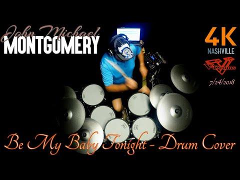 John Michael Montgomery - Be My Baby Tonight - Drum Cover (4K)