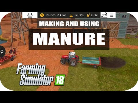 How to make and use manure in farming simulator 18, using natural fertilizer, fs18 gameplay, fs 2018